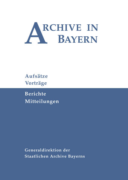 Archive in Bayern Band 7 (2012) - Coverbild