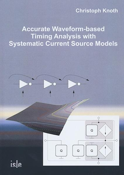 Accurate Waveform-based Timing Analysis with Systematic Current Source Models - Coverbild