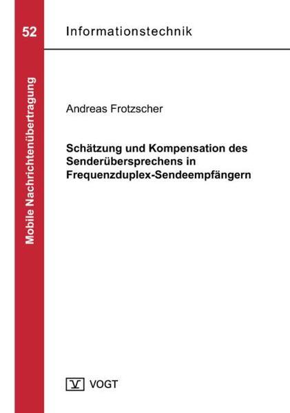 Schätzung und Kompensation des Senderübersprechens in Frequenzduplex-Sendeempfängern - Coverbild