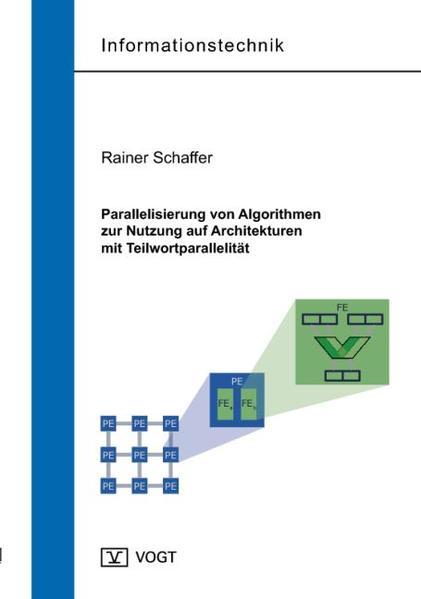 Parallelisierung von Algorithmen zur Nutzung auf Architekturen mit Teilwortparallelität - Coverbild