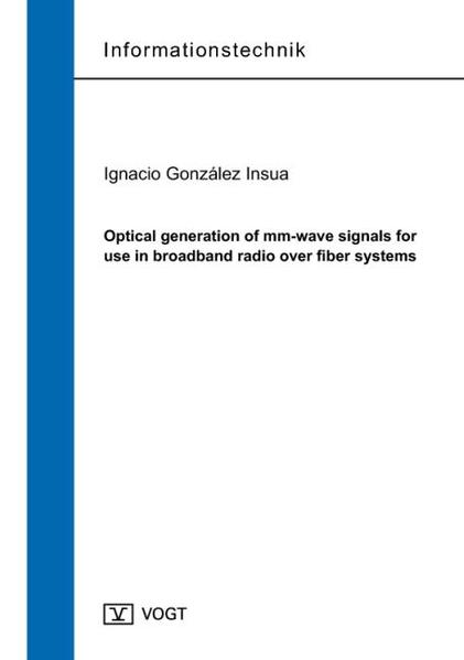 Optical generation of mm-wave signals for use in broadband radio over fiber systems - Coverbild