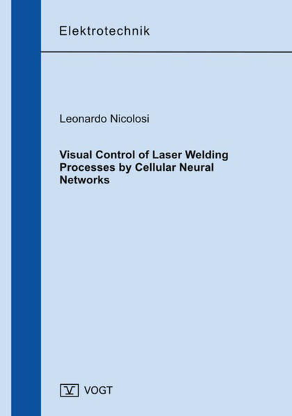 Visual Control of Laser Welding Processes by Cellular Neural Networks - Coverbild