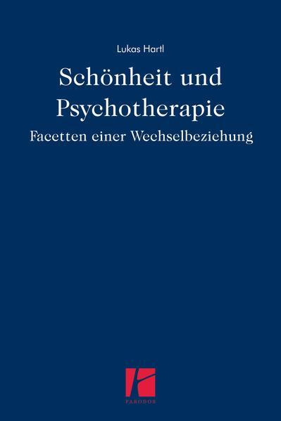 Schönheit und Psychotherapie  - Coverbild