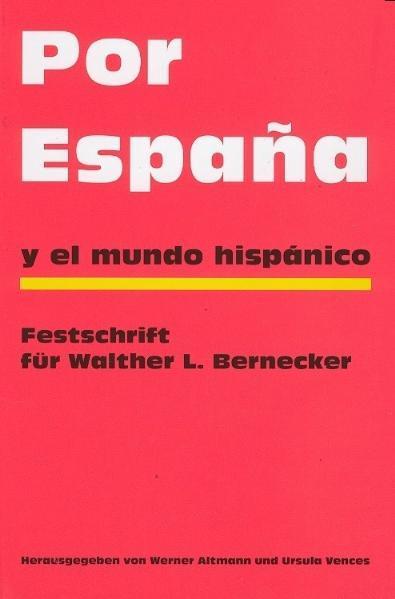 Por España y el mundo hispánico - Coverbild