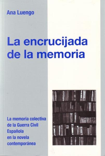 La encrucijada de la memoria Epub Free Herunterladen