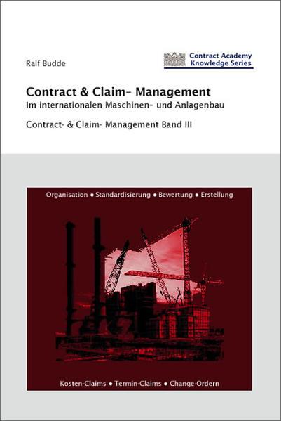 Contract- & Claim-Management im internationalen Maschinen-und Anlagenbau - Coverbild