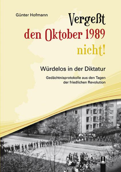 Vergeßt den Oktober 1989 nicht! - Coverbild