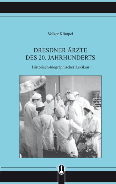 Dresdner Ärzte des 20. Jahrhunderts - Coverbild