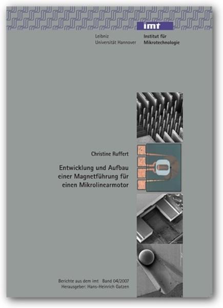 Entwicklung und Aufbau einer Magnetführung für einen Mikrolinearmotor - Coverbild