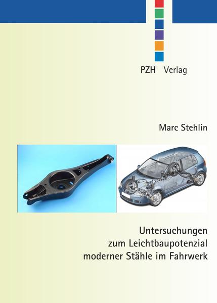 Untersuchungen zum Leichtbaupotzenzial moderner Stähle im Fahrwerk - Coverbild