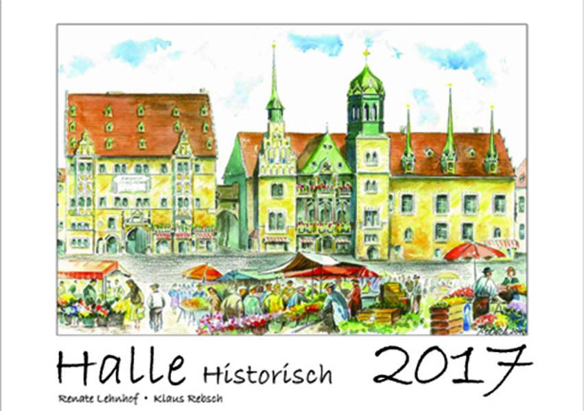 Halle historisch 2017 - Coverbild