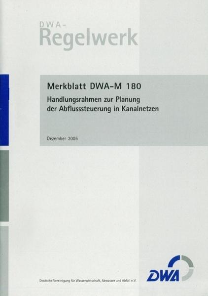 Merkblatt DWA-M 180 Handlungsrahmen zur Planung der Abflusssteuerung in Kanalnetzen - Coverbild