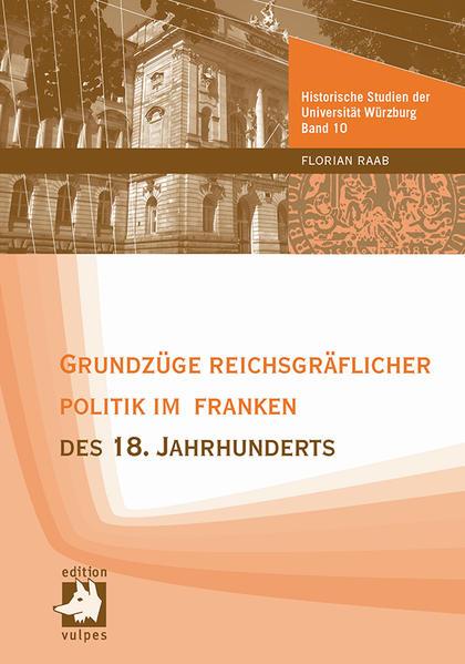 Grundzüge reichsgräflicher Politik im Franken des 18. Jahrhunderts - Coverbild