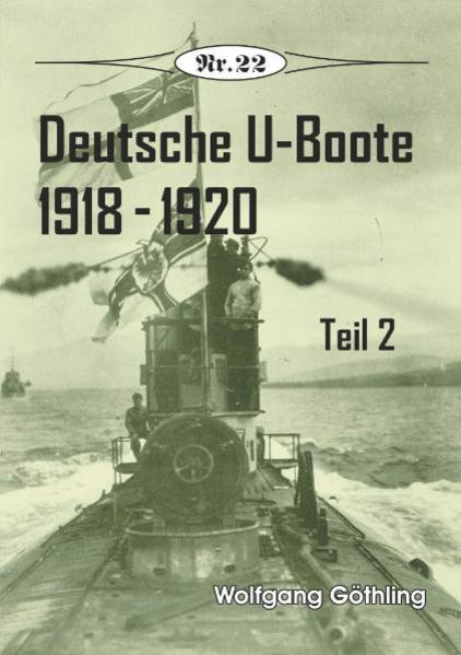 Deutsche U-Boote 1918 - 1920 - Coverbild
