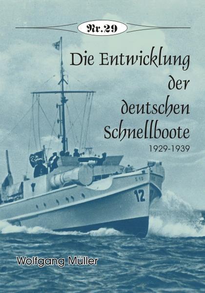 Die Entwicklung der deutschen Schnellboote - Coverbild