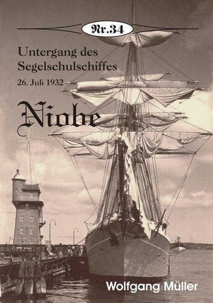 Nr. 34 - Untergang des Segelschulschiffes