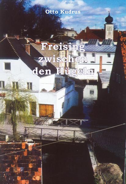 Freising zwischen den Hügeln - Coverbild