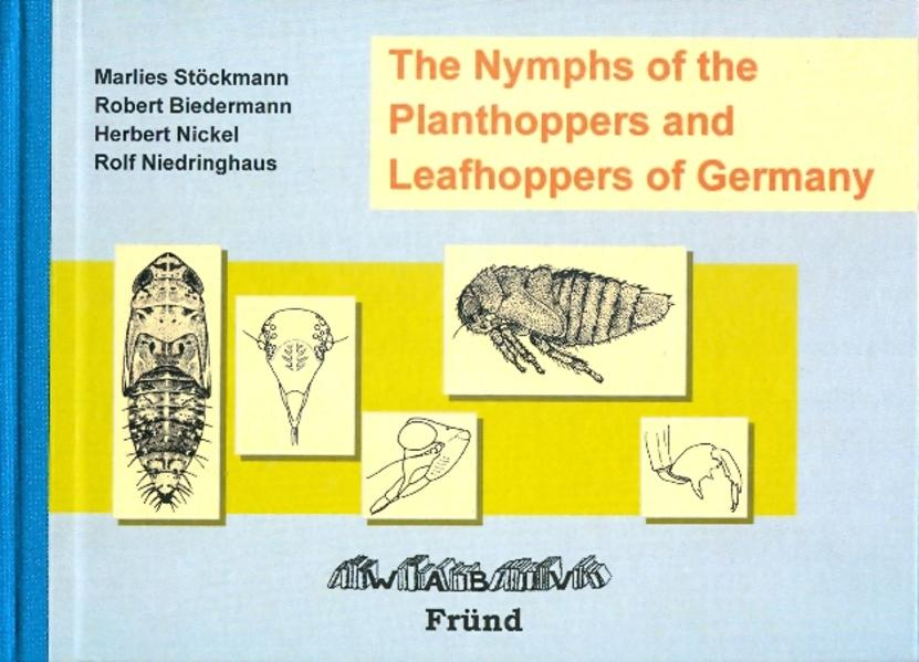 The Nymphs of Planthoppers and Leafhoppers of Germany - Coverbild