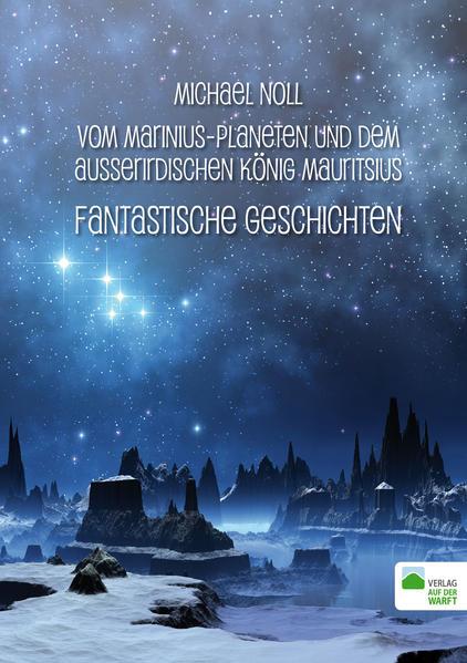Vom Marinius-Planeten und dem ausserirdischen König Mauritsius - Coverbild