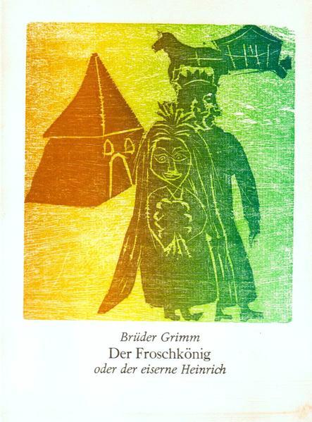 Der Froschkönig, oder der eiserne Heinrich - Coverbild