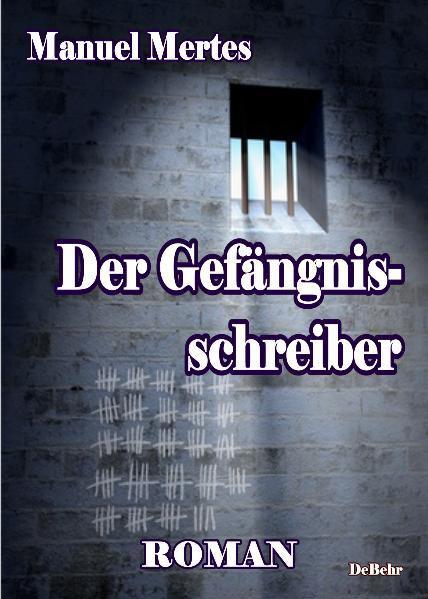 Der Gefängnisschreiber - Coverbild