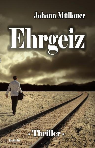 Ehrgeiz - Thriller - Coverbild