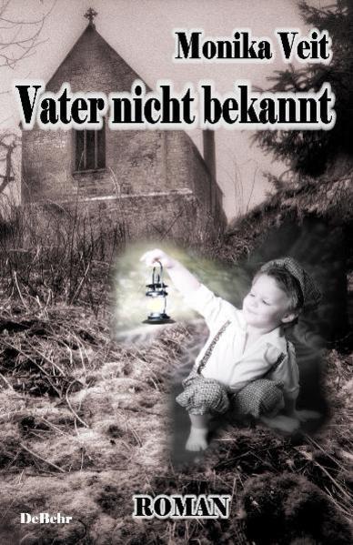 Vater nicht bekannt - Historischer Roman - Coverbild