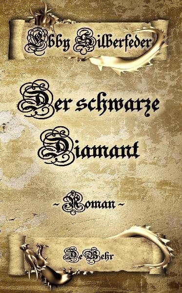 Der schwarze Diamant - ein Drachen - Roman - Coverbild
