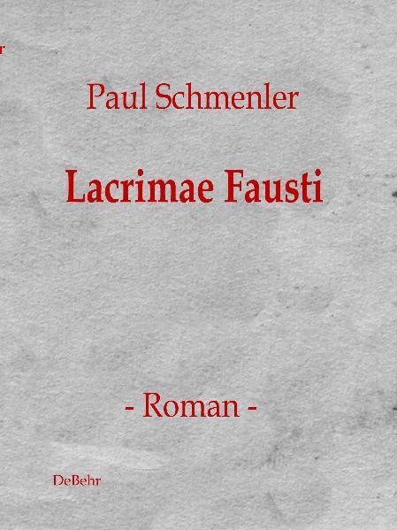 Lacrimae Fausti - Roman - Coverbild