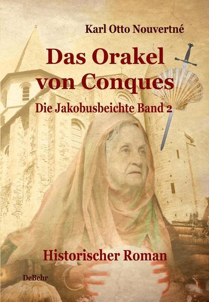 Das Orakel von Conques - Historischer Roman - Coverbild