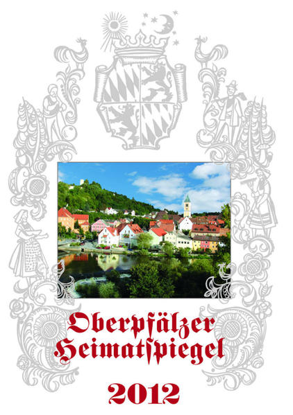 Oberpfälzer Heimatspiegel 2012 - Coverbild