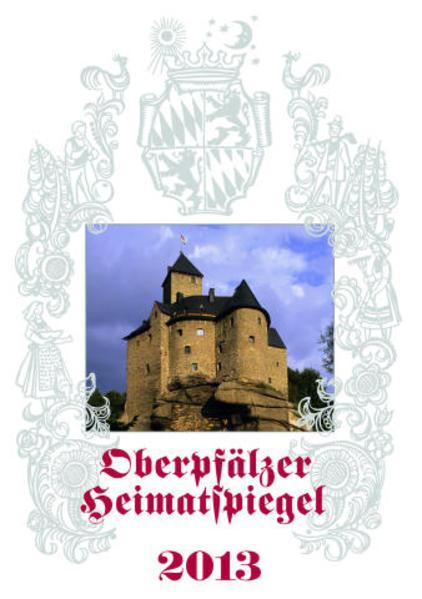 Oberpfälzer Heimatspiegel 2013 - Coverbild