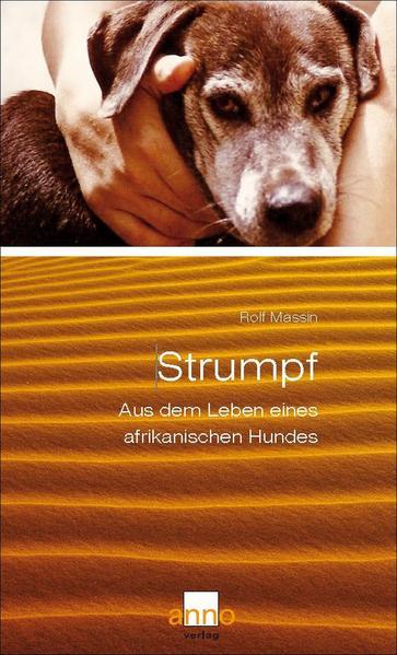 Strumpf – Aus dem Leben eines afrikanischen Hundes - Coverbild