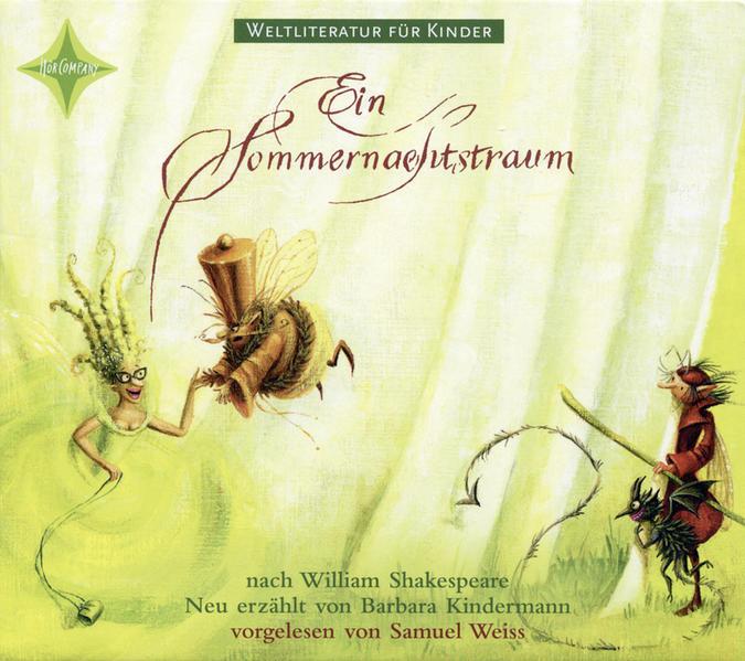 Weltliteratur für Kinder: Ein Sommernachtstraum von William Shakespeare - Coverbild