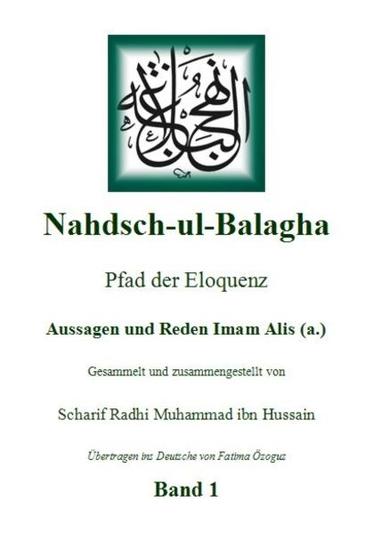Nahdsch-ul-Balagha -Pfad der Eloquenz 1 - Coverbild