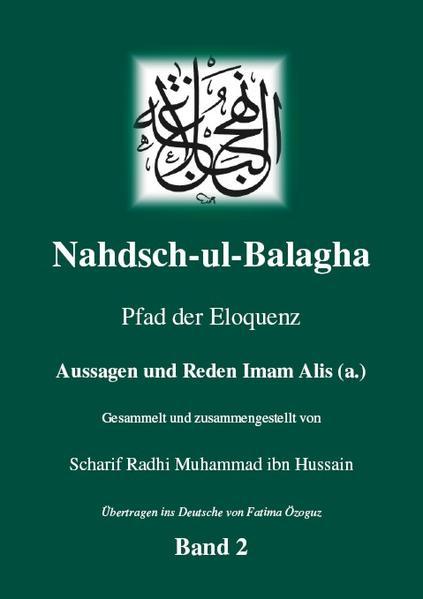 Nahdsch-ul-Balagha - Pfad der Eloquenz -  Band 2 Aussagen und Reden Imam Alis (a.) - Coverbild