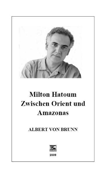 Milton Hatoum. Zwischen Orient und Amazonas - Coverbild
