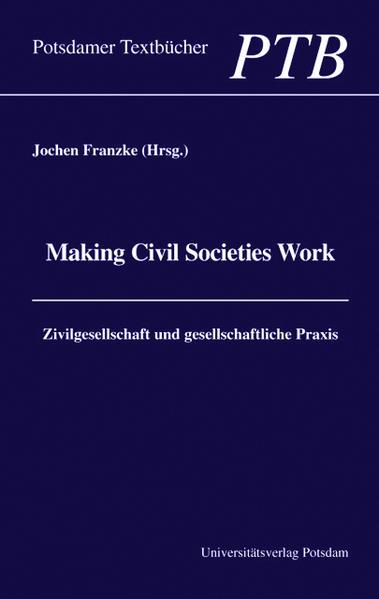 Making civil societies work - Coverbild
