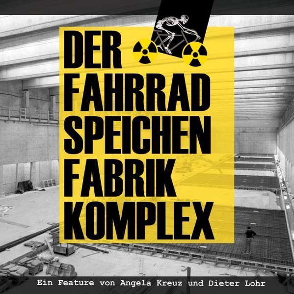 Der Fahrradspeichenfabrikkomplex - Coverbild