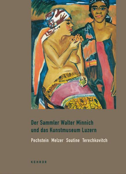Der Sammler Walter Minnich und das Kunstmuseum Luzern - Coverbild