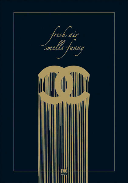 Fresh Air Smells Funny - Coverbild