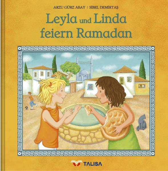 Leyla und Linda feiern Ramadan - Coverbild