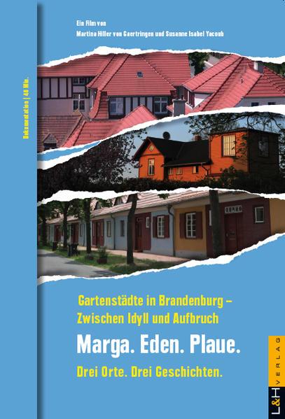 Gartenstädte in Brandenburg – Zwischen Idyll und Aufbruch - Coverbild