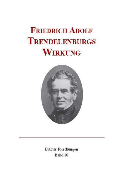 Friedrich Adolf Trendelenburgs Wirkung - Coverbild