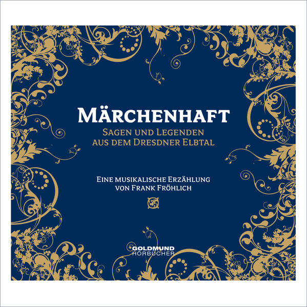 Märchenhaft - Sagen & Legenden aus dem Dresdner Elbtal - Coverbild