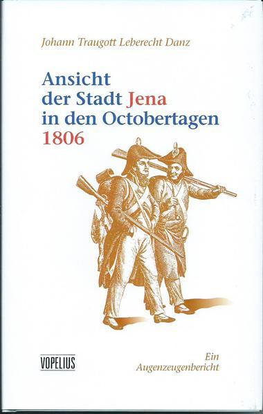 Ansicht der Stadt Jena in den Octobertagen 1806 - Coverbild