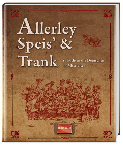 Allerley Speis' und Trank - Coverbild
