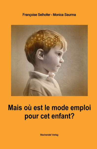 Mais où est le mode d'emploi pour cet enfant ? - Coverbild