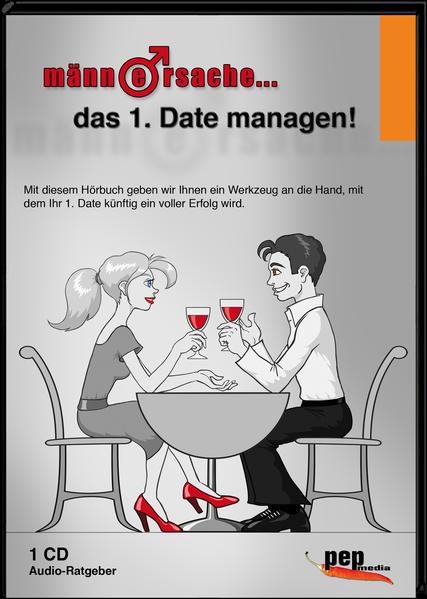 Männersache... das 1. Date managen! - Coverbild