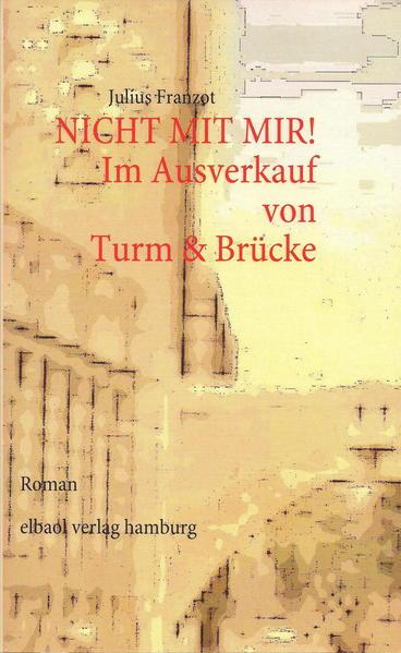 NICHT MIT MIR! Im Ausverkauf von Turm & Brücke - Coverbild